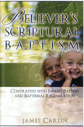 Believer's Scriptural Baptism - Book Heaven - Challenge Press from CHALLENGE PRESS