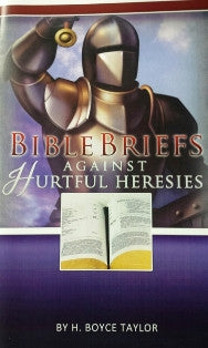 Bible Briefs Against Hurtful Heresies - Book Heaven - Challenge Press from CHALLENGE PRESS