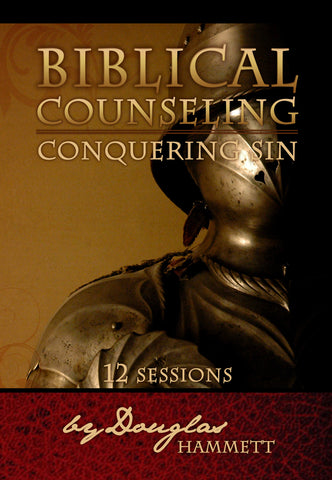 Biblical Counseling: Conquering Sin (Training DVD Set)