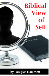 A Biblical View of Self