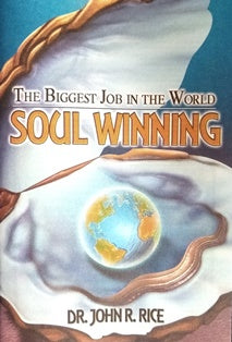 The Biggest Job in the World - Soulwinning
