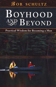Boyhood and Beyond - Practical Wisdom For Becoming A Man - Book Heaven - Challenge Press from SPRING ARBOR DISTRIBUTORS