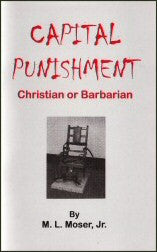 Capital Punishment - Christian or Barbarian? - Book Heaven - Challenge Press from CHALLENGE PRESS