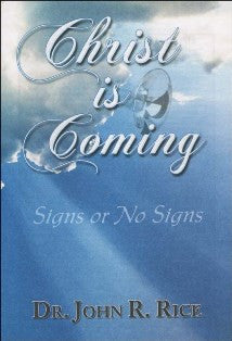 Christ is Coming - Signs or no Signs