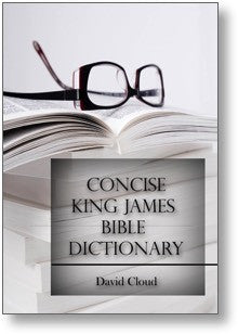 Concise King James Bible Dictionary - Book Heaven - Challenge Press from WAY OF LIFE