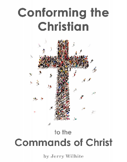 Conforming the Christian to the Commands of Christ