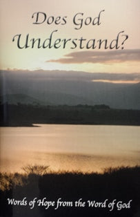 Does God Understand?