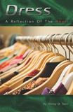 Dress - A Reflection of the Heart - Book Heaven - Challenge Press from Starr Publications