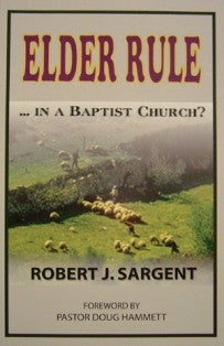 Elder Rule...In a Baptist Church? - Book Heaven - Challenge Press from BIBLE BAPTIST CHURCH PUBL