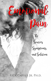 Emotional Pain - The Sources, Symptoms and Solutions