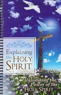 Explaining the Holy Spirit - Unleashing the Power of the Holy Spirit - Book Heaven - Challenge Press from CHALLENGE PRESS