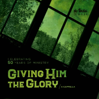 Giving Him The Glory (CD)
