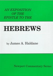 An Exposition of the Epistle to the Hebrews - Book Heaven - Challenge Press from REVIVAL LITERATURE