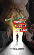 How To Deal With Worry, Anxiety & Fear
