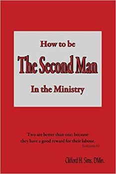 How to Be The Second Man In the Ministry