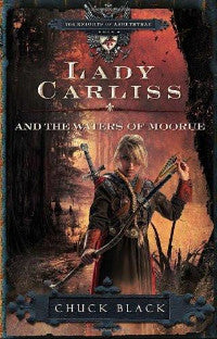Lady Carliss and the Waters of Moorue (Book 4) - Book Heaven - Challenge Press from SPRING ARBOR DISTRIBUTORS