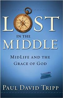 Lost In The Middle - MidLife And The Grace Of God