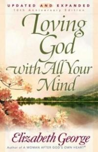 Loving God With All Your Mind - Book Heaven - Challenge Press from SPRING ARBOR DISTRIBUTORS