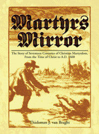 Martyrs Mirror (Hardback) - Book Heaven - Challenge Press from SPRING ARBOR DISTRIBUTORS