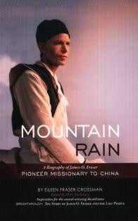 Mountain Rain - A Biography of James O. Fraser - Book Heaven - Challenge Press from OMF