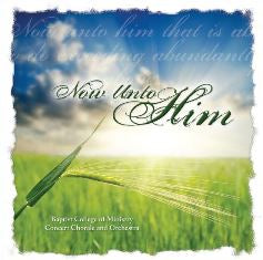 Now Unto Him (CD)