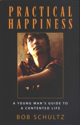 Practical Happiness - A Young Man's Guide To A Contented Life - Book Heaven - Challenge Press from SPRING ARBOR DISTRIBUTORS