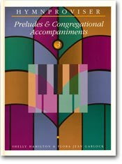 Hymnproviser- Preludes & Congregational Accompaniments (Vol. 3) - Book Heaven - Challenge Press from MAJESTY MUSIC, INC.
