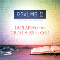 Psalms II: Declaring the Greatness of God - Book Heaven - Challenge Press from Heart Publications