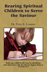 Rearing Spiritual Children To Serve The Saviour