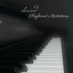 Sacred Keyboard Meditations (CD)