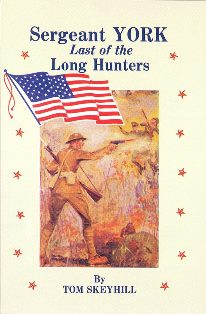 Sergeant York - Last of the Long Hunters