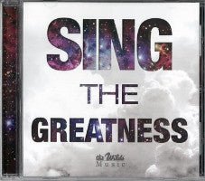 Sing the Greatness (CD) - Book Heaven - Challenge Press from THE WILDS