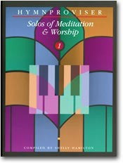 Hymnproviser- Solos of Meditation & Worship (Vol. 1) - Book Heaven - Challenge Press from MAJESTY MUSIC, INC.