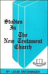 Studies in the New Testament Church - Book Heaven - Challenge Press from CHALLENGE PRESS