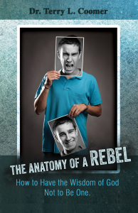 The Anatomy Of A Rebel - How To Have The Wisdom Of God Not To Be One