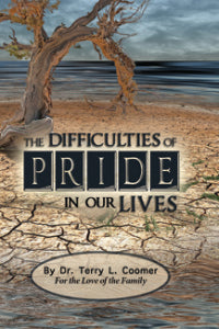 The Difficulties Of Pride In Our Lives