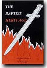 The Baptist Heritage - Book Heaven - Challenge Press from BAPTIST SUNDAY SCHOOL COMMITTEE