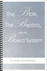 The Bible, the Baptists, and the Board System - Book Heaven - Challenge Press from CHALLENGE PRESS