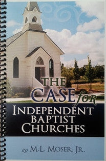 The Case for Independent Baptist Churches - Book Heaven - Challenge Press from CHALLENGE PRESS