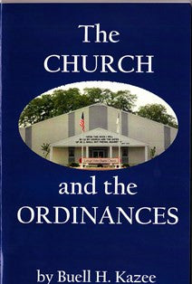 The Church and the Ordinances - Book Heaven - Challenge Press from CHALLENGE PRESS