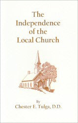 The Independence of the Local Church - Book Heaven - Challenge Press from CHALLENGE PRESS