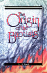 The Origin of the Baptists - Book Heaven - Challenge Press from BAPTIST SUNDAY SCHOOL COMMITTEE