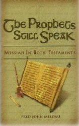 The Prophets Still Speak - Messiah In Both Testaments - Book Heaven - Challenge Press from SPRING ARBOR DISTRIBUTORS