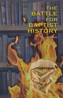 The Battle for Baptist History - Book Heaven - Challenge Press from BAPTIST SUNDAY SCHOOL COMMITTEE