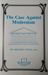 The Case Against Modernism