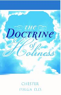 The Case for the Doctrine of Holiness in These Times