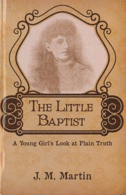 The Little Baptist - Book Heaven - Challenge Press from Local Church Bible Publishers