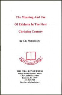 The Meaning and Use of Ekklesia in the First Christian Century - Book Heaven - Challenge Press from CHALLENGE PRESS