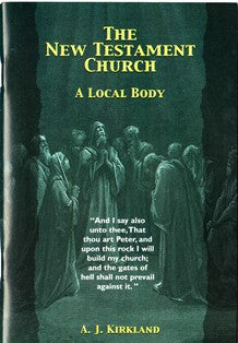 The New Testament Church - A Local Body - Book Heaven - Challenge Press from BAPTIST SUNDAY SCHOOL COMMITTEE