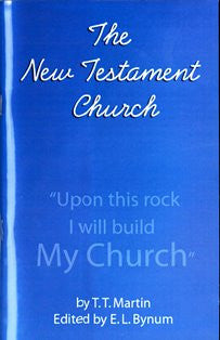 "The New Testament Church- ""Upon this rock I will build My Church"" - Book Heaven - Challenge Press from CHALLENGE PRESS"